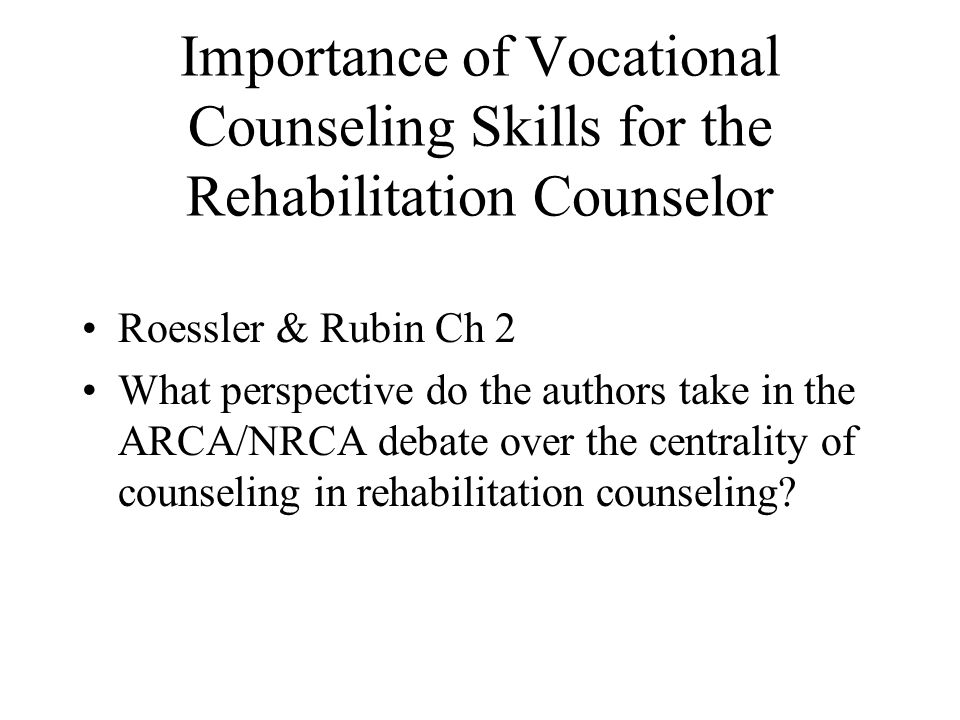 Importance of Vocational Counseling Skills for the Rehabilitation Counselor