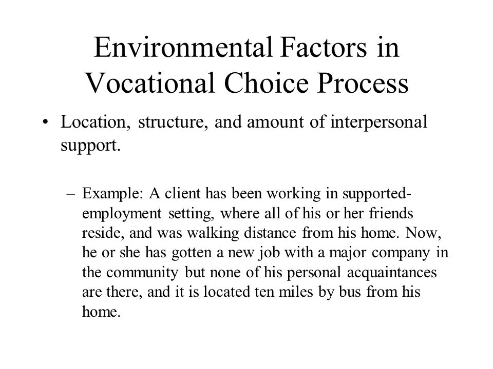 Environmental Factors in Vocational Choice Process
