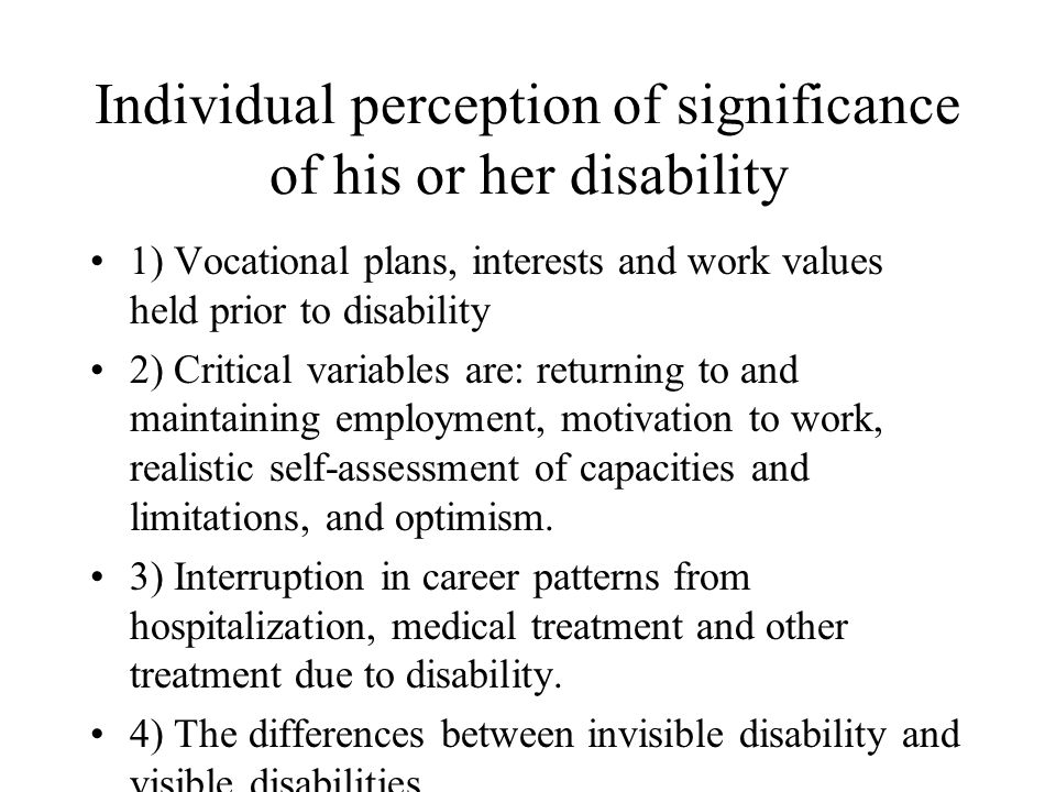 Individual perception of significance of his or her disability