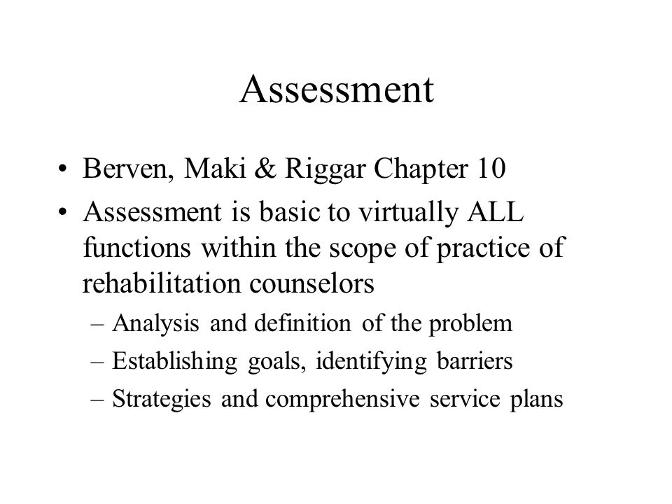 Assessment Berven, Maki & Riggar Chapter 10