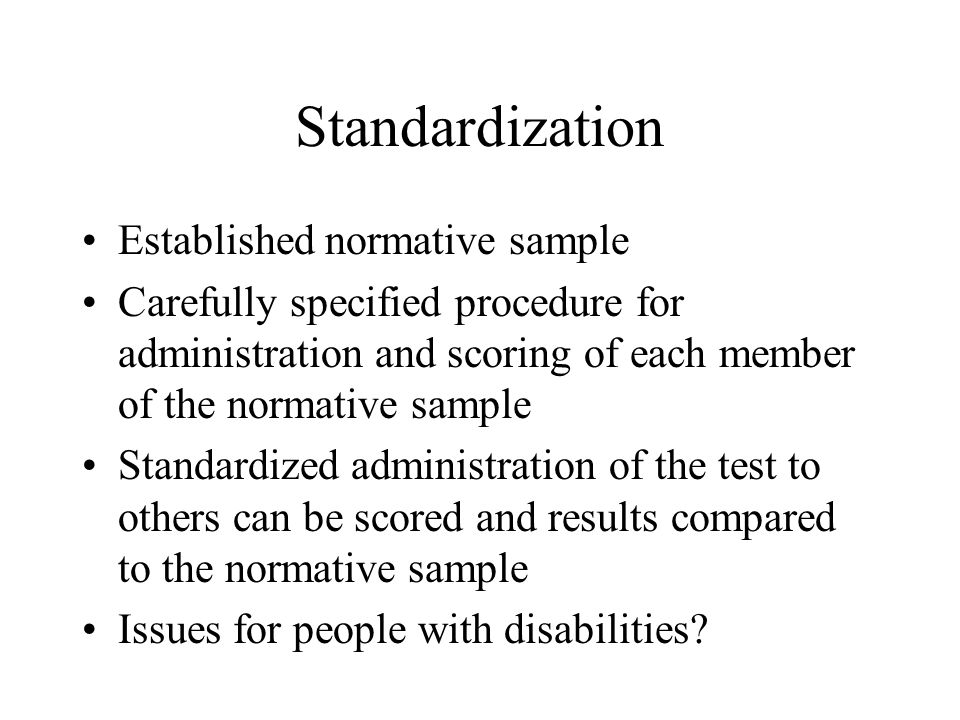 Standardization Established normative sample