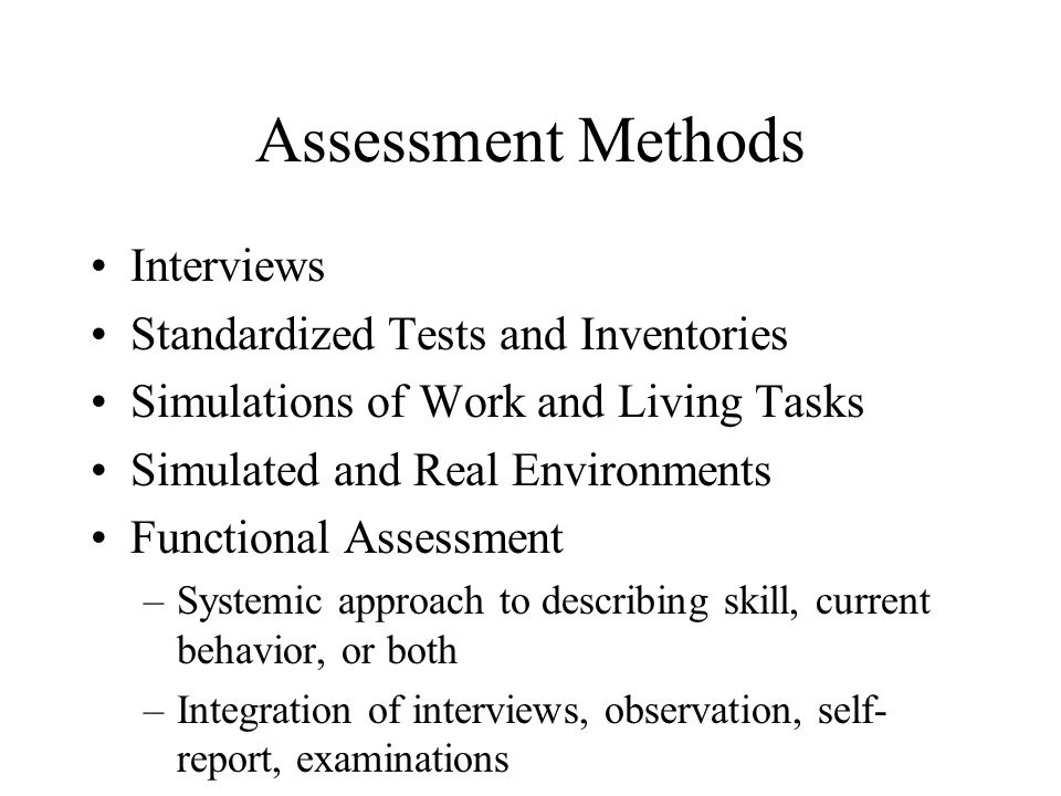 Assessment Methods Interviews Standardized Tests and Inventories