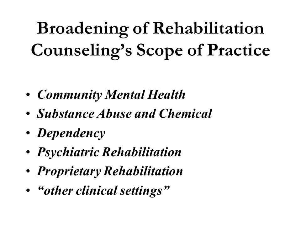 Broadening of Rehabilitation Counseling's Scope of Practice