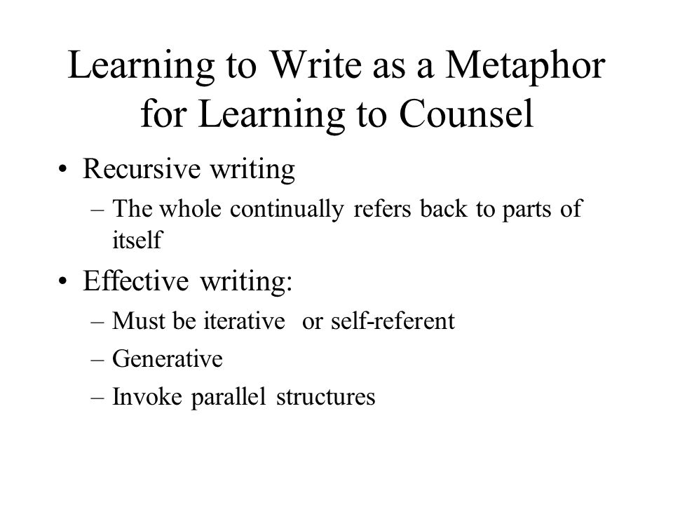 Learning to Write as a Metaphor for Learning to Counsel