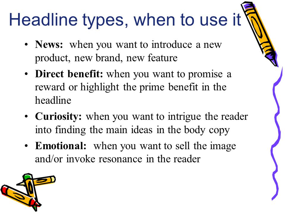 Headline types, when to use it