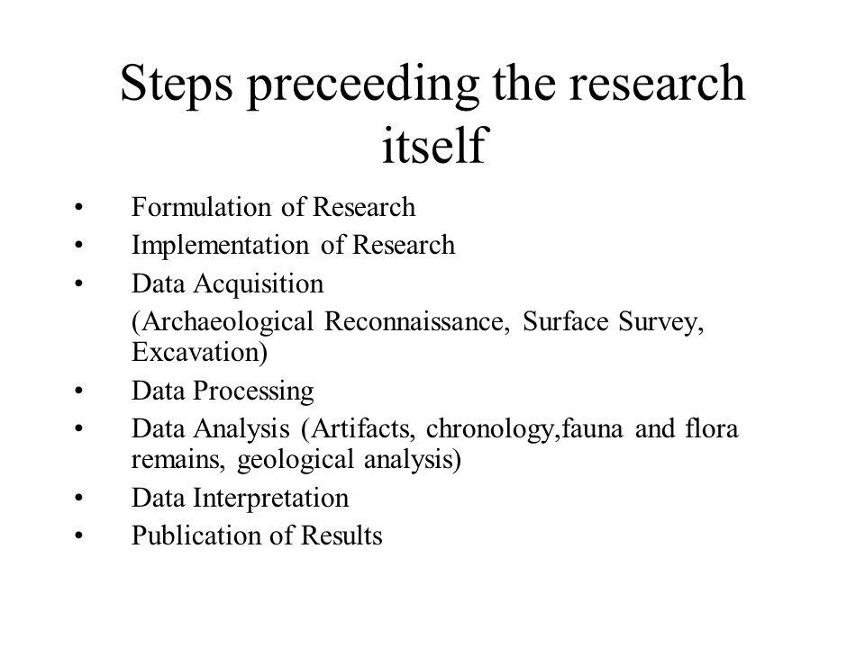 Steps preceeding the research itself