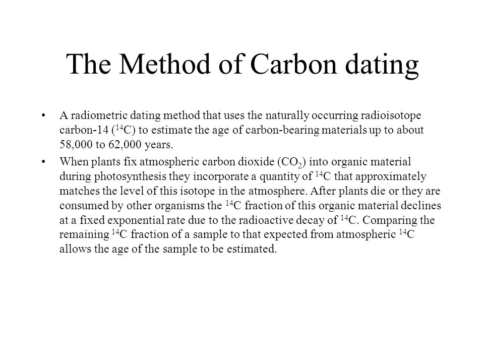 The Method of Carbon dating