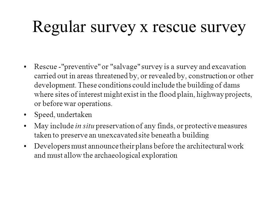 Regular survey x rescue survey