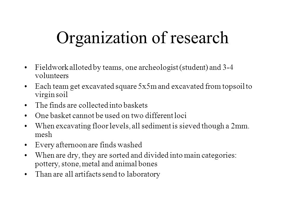 Organization of research