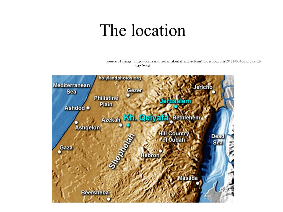 The location source of image: http://confessionsofamakeshiftarcheologist.blogspot.com/2011/06/to-holy-land-i-go.html