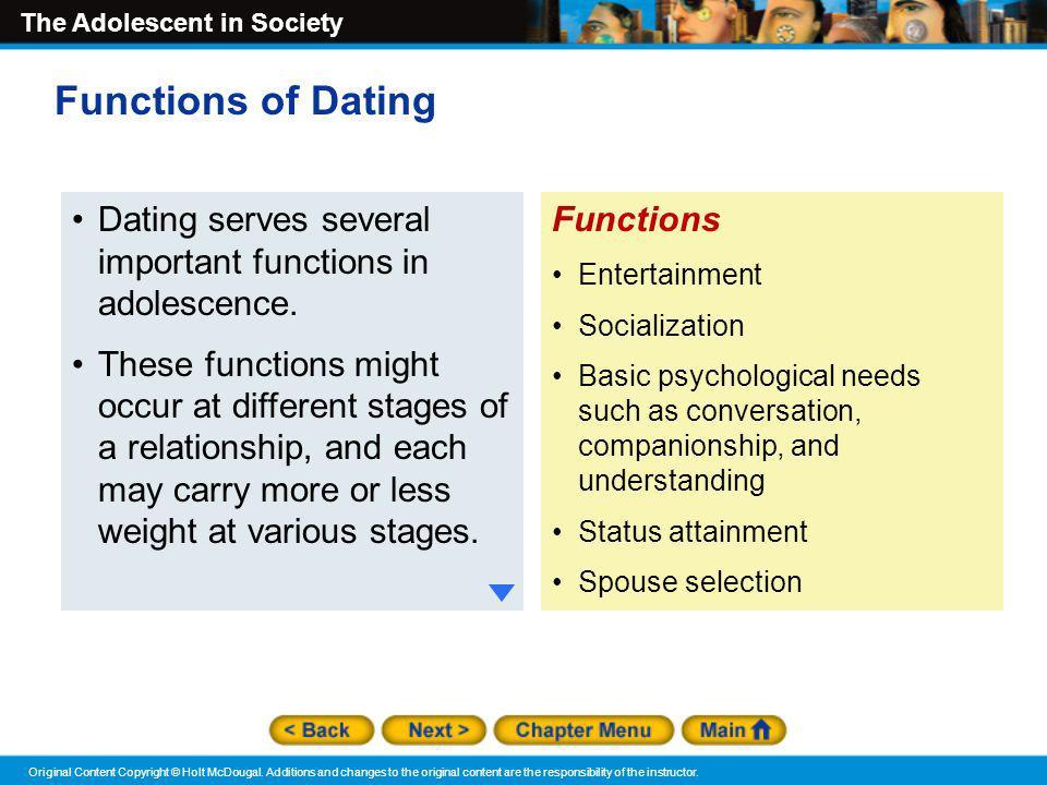 Functions of Dating Dating serves several important functions in adolescence.