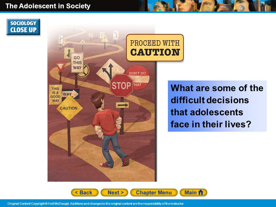 What are some of the difficult decisions that adolescents face in their lives