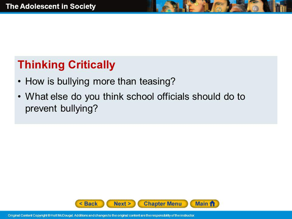 Thinking Critically How is bullying more than teasing