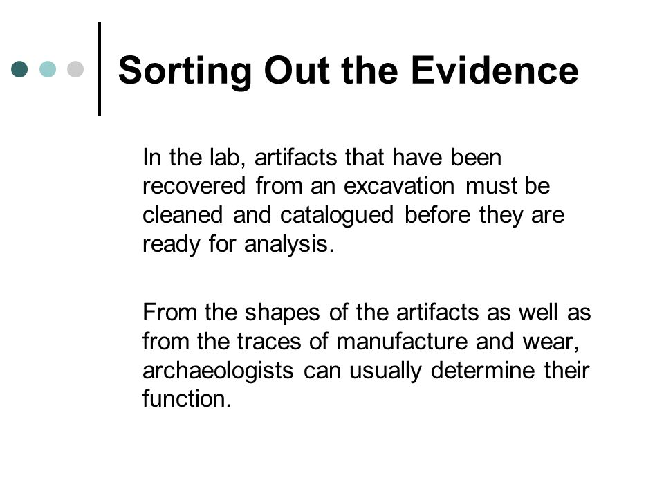 Sorting Out the Evidence