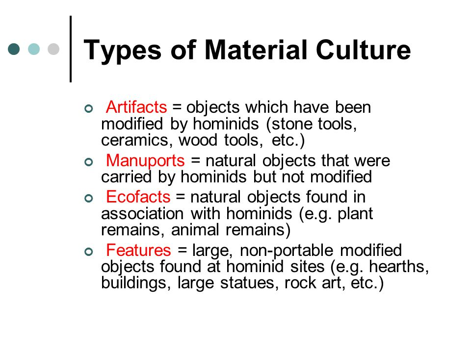 Types of Material Culture