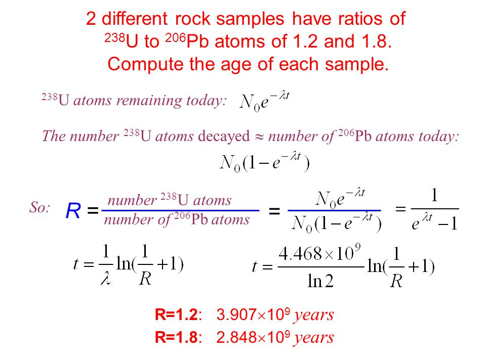 R = = 2 different rock samples have ratios of