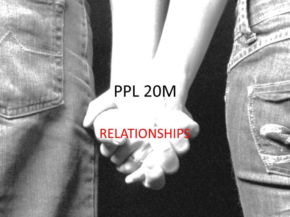 PPL 20M RELATIONSHIPS