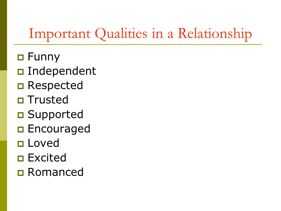Important Qualities in a Relationship
