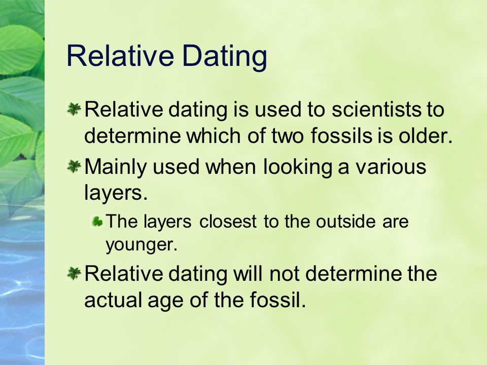 how is relative dating used to determine the age of fossils