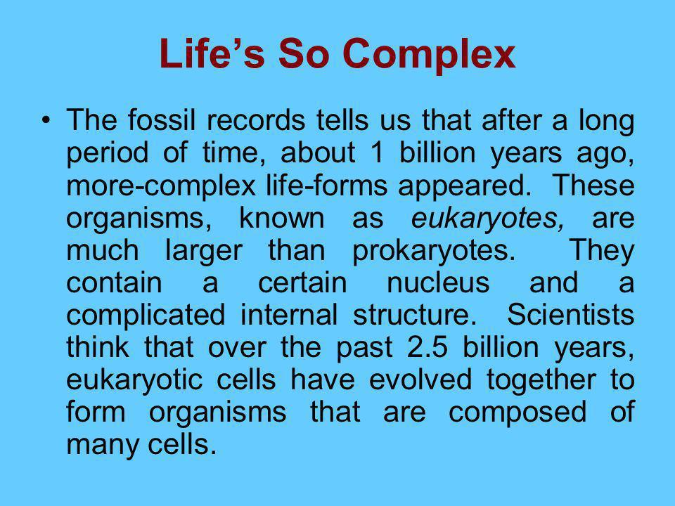 Life's So Complex