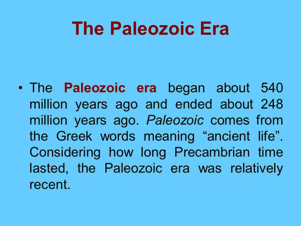 The Paleozoic Era