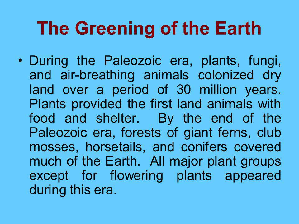 The Greening of the Earth