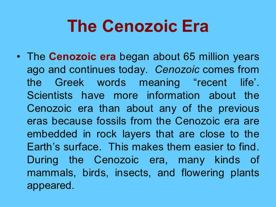 The Cenozoic Era