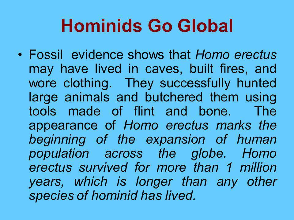 Hominids Go Global