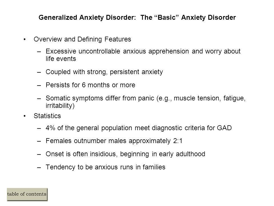 Generalized Anxiety Disorder: The Basic Anxiety Disorder