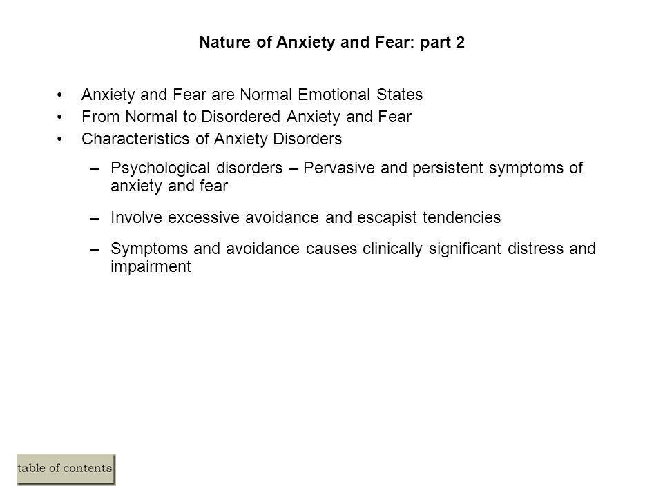 Nature of Anxiety and Fear: part 2