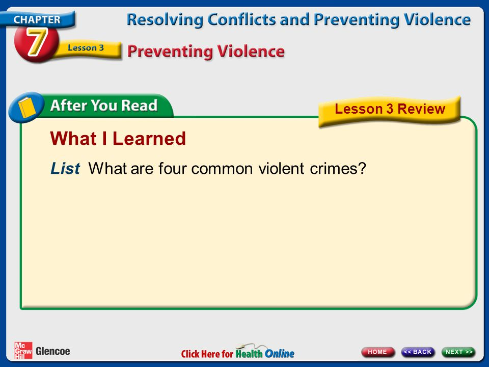 What I Learned List What are four common violent crimes