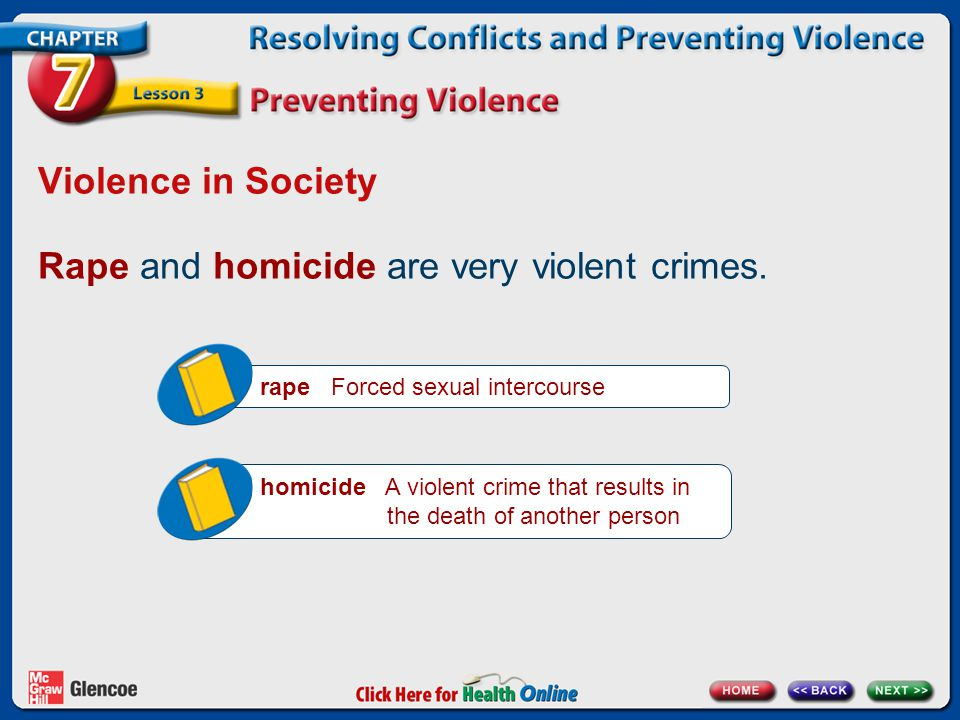 Rape and homicide are very violent crimes.