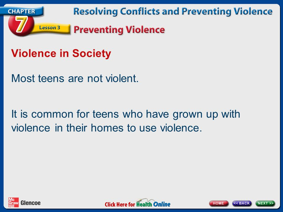 Most teens are not violent.