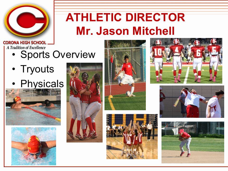 ATHLETIC DIRECTOR Mr. Jason Mitchell