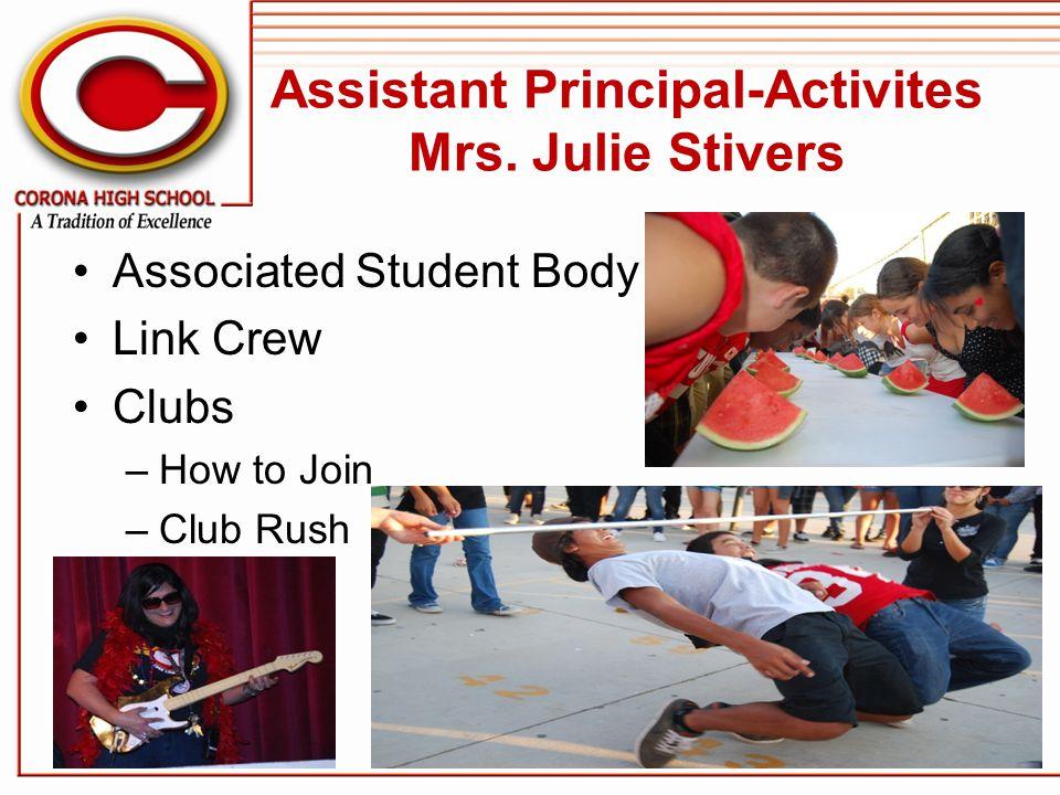 Assistant Principal-Activites Mrs. Julie Stivers