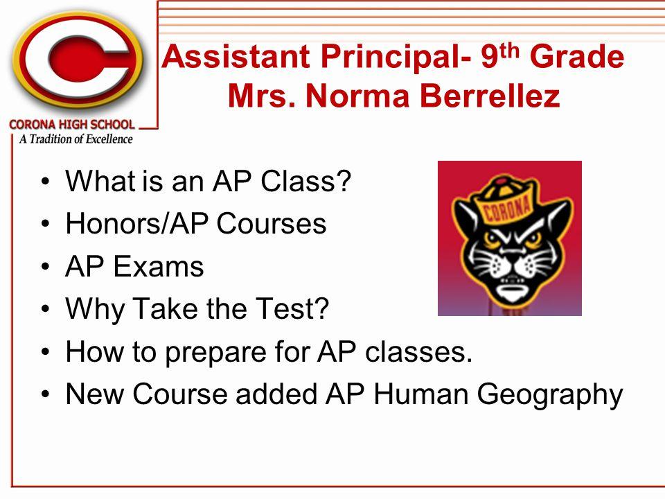Assistant Principal- 9th Grade Mrs. Norma Berrellez