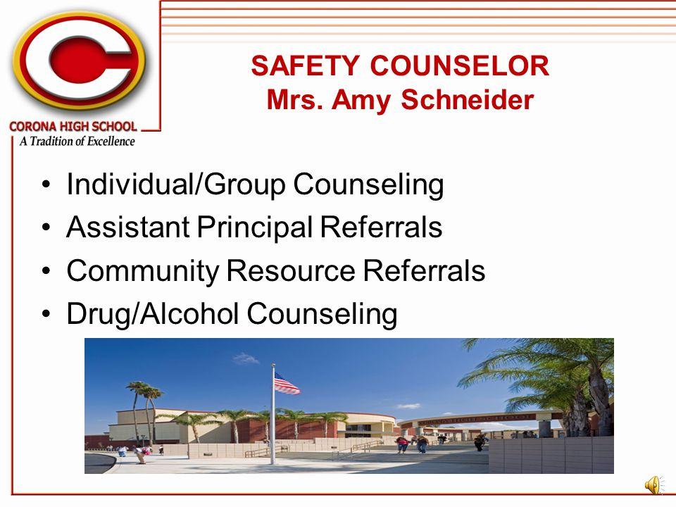SAFETY COUNSELOR Mrs. Amy Schneider
