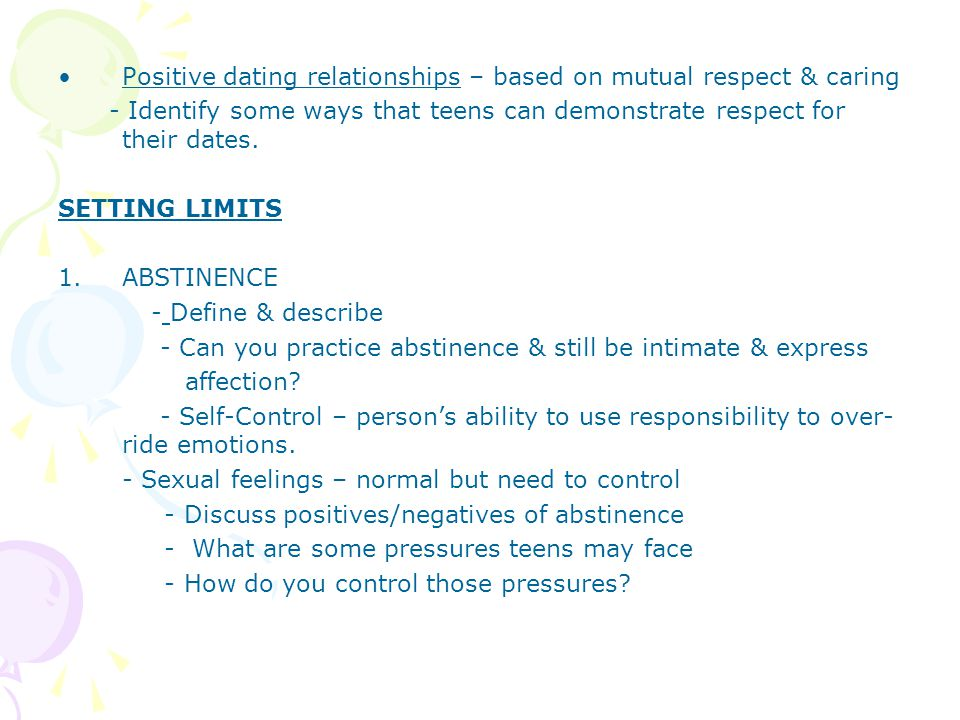 Positive dating relationships – based on mutual respect & caring