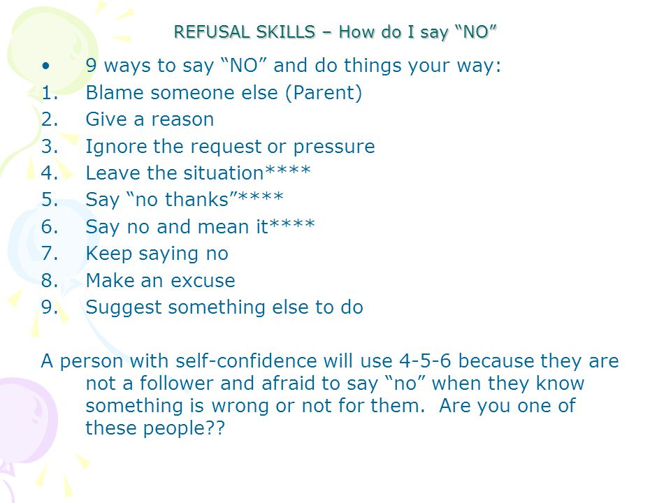 REFUSAL SKILLS – How do I say NO