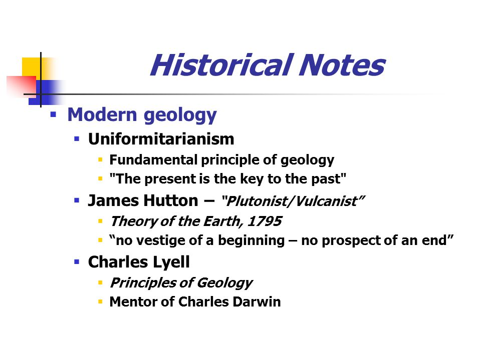 Historical Notes Modern geology Uniformitarianism