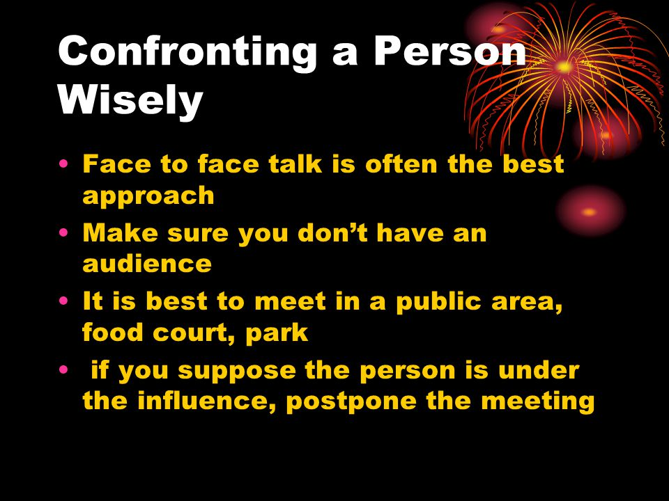 Confronting a Person Wisely