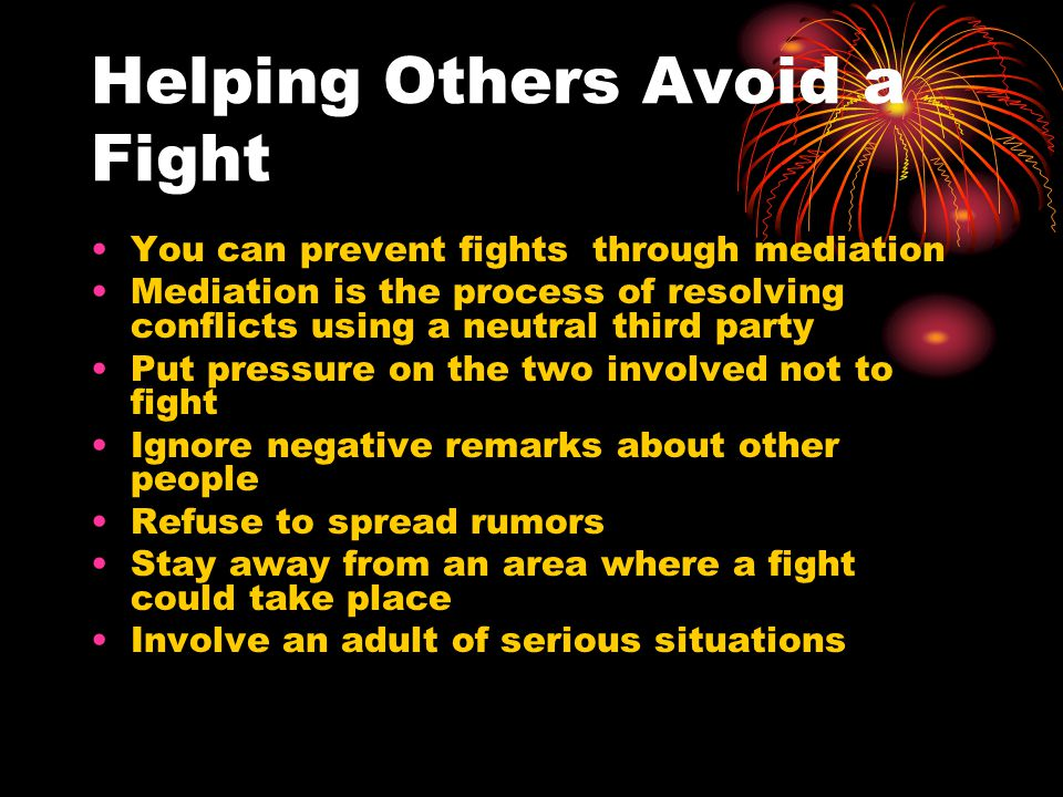 Helping Others Avoid a Fight