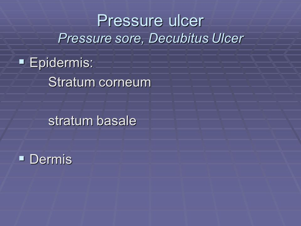 Pressure ulcer Pressure sore, Decubitus Ulcer