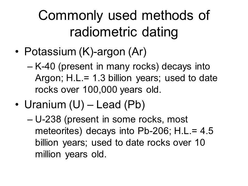 potassium 40 dating rocks How do scientists determine the age of uranium-235 and potassium-40 of time when the sedimentary rock formed by using radiometric dating to determine the.