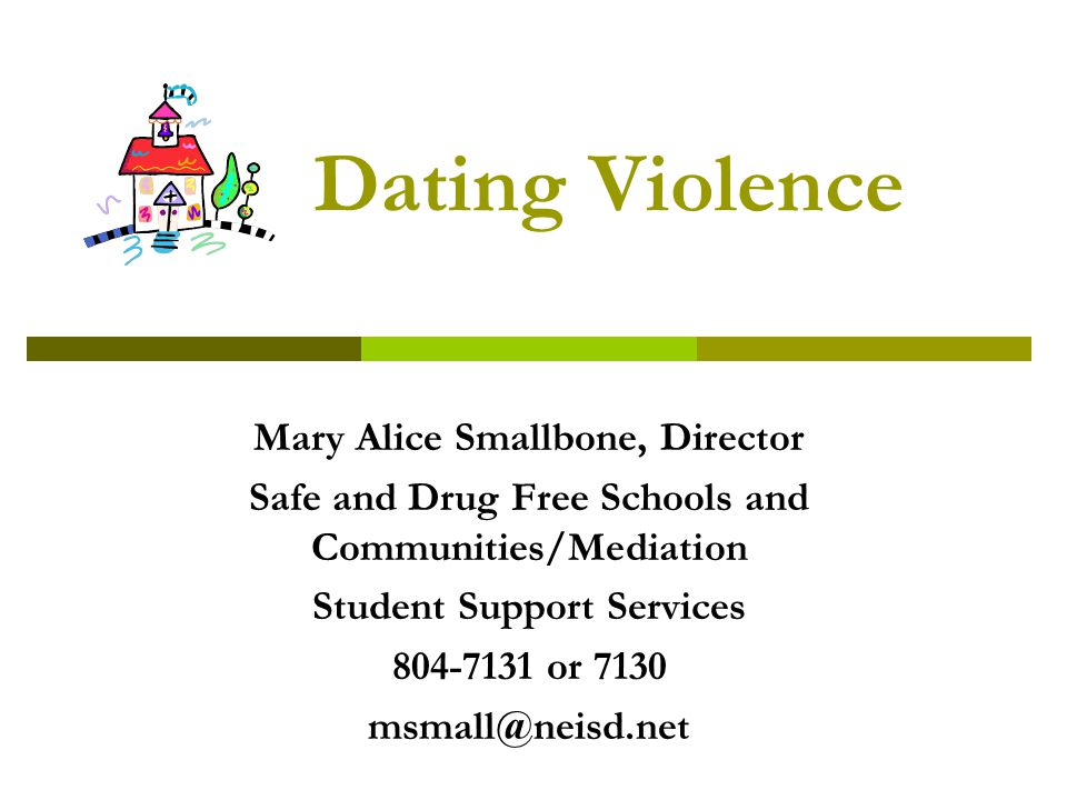 Dating Violence Mary Alice Smallbone, Director