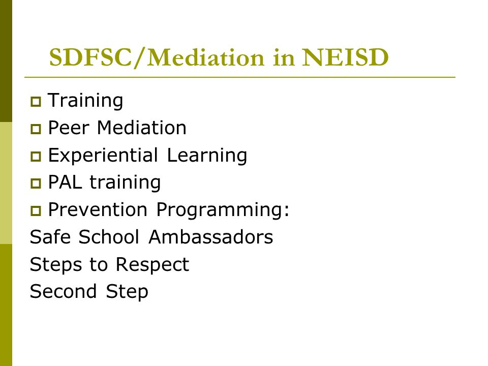 SDFSC/Mediation in NEISD