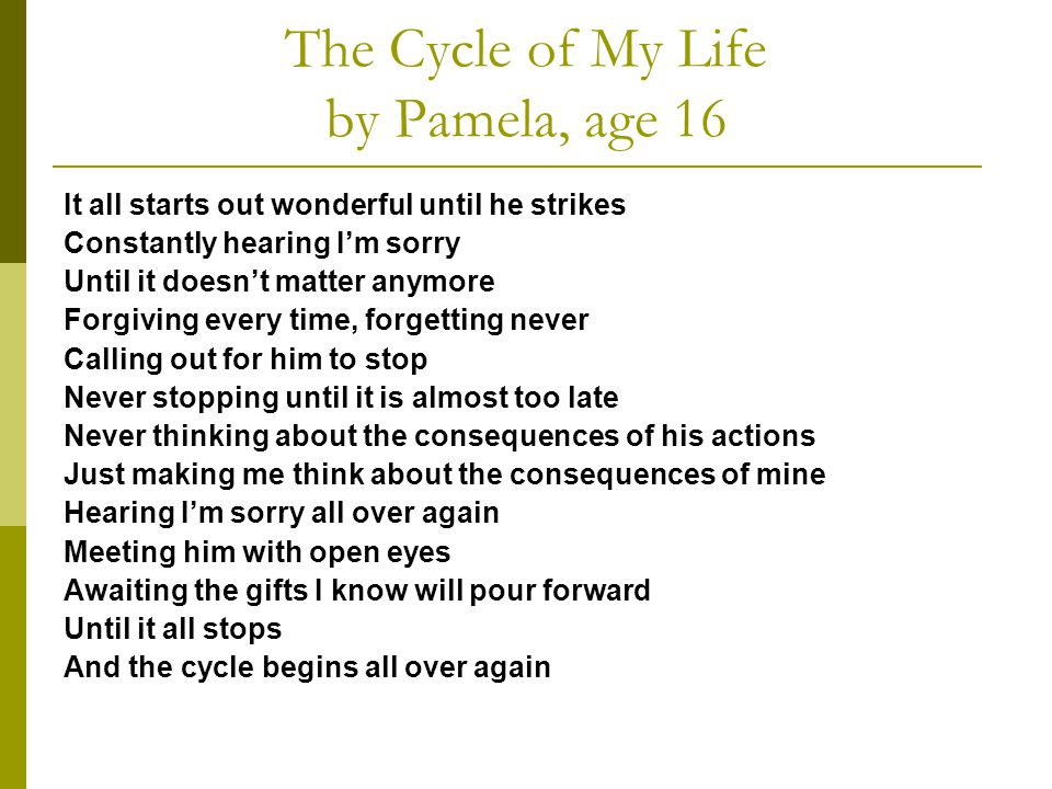 The Cycle of My Life by Pamela, age 16