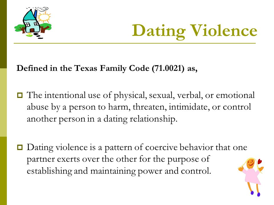 Dating Violence Defined in the Texas Family Code (71.0021) as,