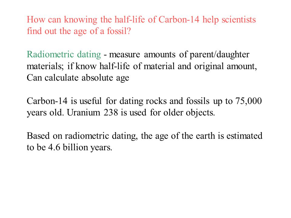 Chapter 12 - Term Definition Absolute dating uses to