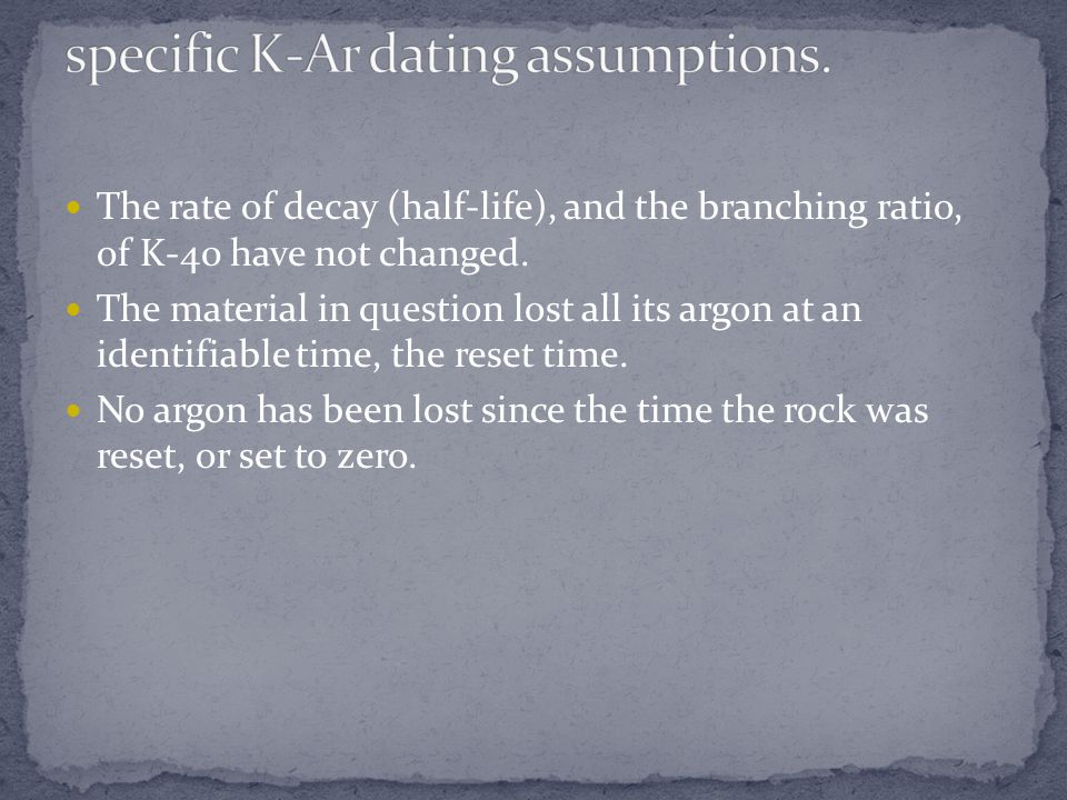 specific K-Ar dating assumptions.